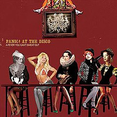 Обкладинка альбому «A Fever You Can't Sweat Out» (Panic! at the Disco, 2005)
