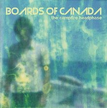 Обкладинка альбому «The Campfire Headphase» (Boards of Canada, )