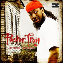 Обкладинка альбому «Attitude Adjuster» (Pastor Troy, 2008)