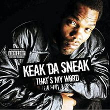 Обкладинка альбому «That's My Word» (Keak da Sneak, 2005)
