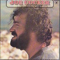 Joe Cocker - Jamaica Say You Will.jpg
