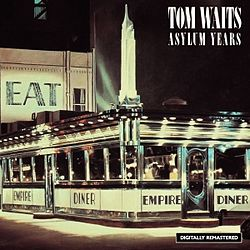 Tom Waits — Asylum Years.jpg
