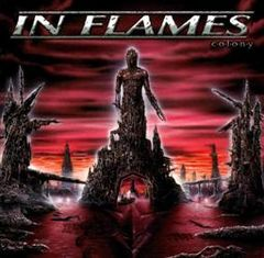 Обкладинка альбому «Colony» (In Flames, 1999)