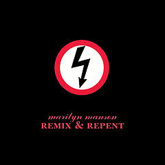 Обкладинка альбому «Remix & Repent» (Marilyn Manson, 1997)