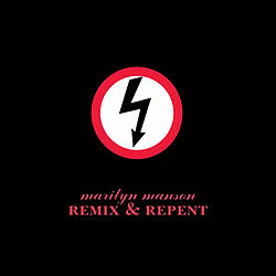 Marilyn Manson - Remix & Repent.jpg
