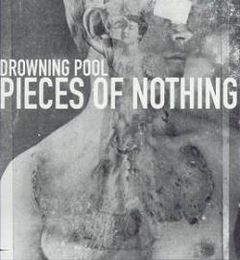 Обкладинка альбому «Pieces of Nothing» (Drowning Pool, 2000)