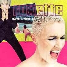 Roxette - Have a Nice Day.jpg