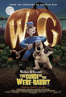 "British poster featuring an inventor and a dog, with a giant carved pumpkin reads ""WG"" behind them. The title ""Wallace & Gromit The Curse of the Were-Rabbit"", the text ""Something wicked this way hopes."", and the names of director, producer, music composer, and screenplay appears at the right."
