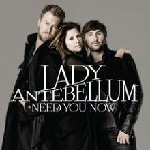 Lady Antebellum - Need You Now album.jpg