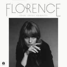Florence and the Machine - How Big How Blue How Beautiful (Official Album Cover).png