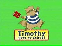 Timothy goes to school-show.jpg