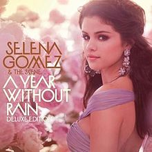 A Year Without Rain (Deluxe Edition) cover.jpg