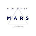30 Seconds to Mars - 'Hurricane'.jpg