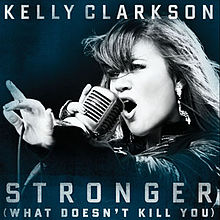 musica kelly clarkson stronger what doesn kill you