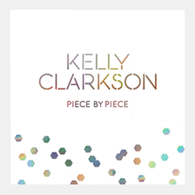 "A white cover hot-stamped with the word-marks ""Kelly Clarkson"" and ""Piece by Piece"" along with hexagonal shapes at the bottom"