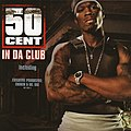 50 Cent - In Da Club.jpg