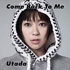 Utada - Come Back To Me.jpg