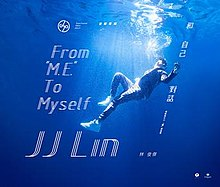 JJ Lin From M.E. To Myself.jpg