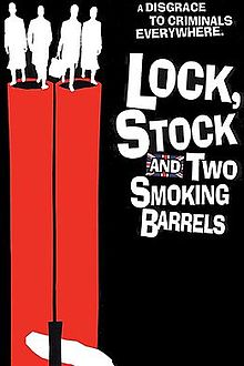 Lock, Stock and Two Smoking Barrels.jpg