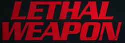 Lethal Weapon (TV series).PNG