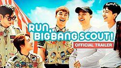 Run, BIGBANG Scout