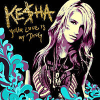 "A blond woman on the right side of the album, on the left side are the words ""Ke$ha"" and ""Your Love Is My Drug"", the bottom has blue and purple waves"