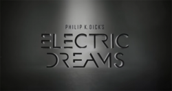Philip K Dick's Electric Dreams.png