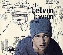 If...Kelvin Kwan