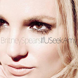 "Close up image of the face of a blonde woman. She is looking to the left side of the image. In the center, the words ""Britney Spears If U Seek Amy"" are written in capital and small letters."