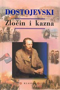 Fjodor Mihajlovič Dostojevski Zlo%C4%8Din_i_kazna_%28roman%29