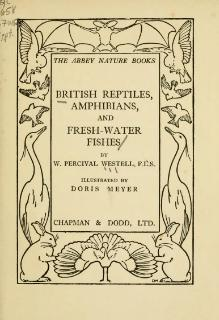 British Reptiles, Amphibians, and Fresh-water Fishes.djvu