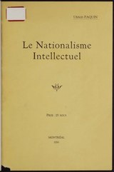 Paquin - Le nationalisme intellectuel, 1930.djvu