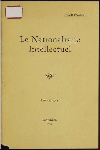 Fichier:Paquin - Le nationalisme intellectuel, 1930.djvu