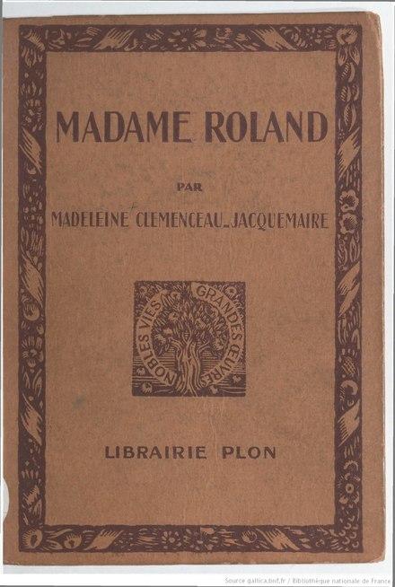 Madame Roland Clemenceau Jacquemaire Texte Entier Wikisource