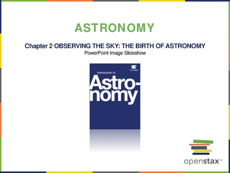 File:OpenStax Astronomy CH02 ImageSlideshow.pdf